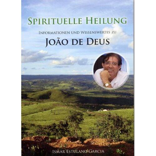 Garcia, Ismar E. - Spirituelle Heilung - Preis vom 14.05.2021 04:51:20 h