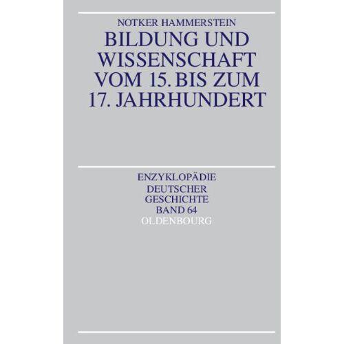 Notker Hammerstein - Bildung und Wissenschaft vom 15. bis zum 17. Jahrhundert - Preis vom 08.12.2019 05:57:03 h