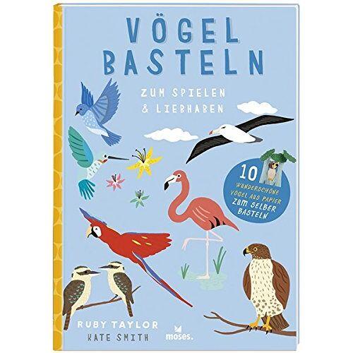 Susan Kelly - Vögel basteln: Zum Spielen & Liebhaben - Preis vom 23.01.2020 06:02:57 h