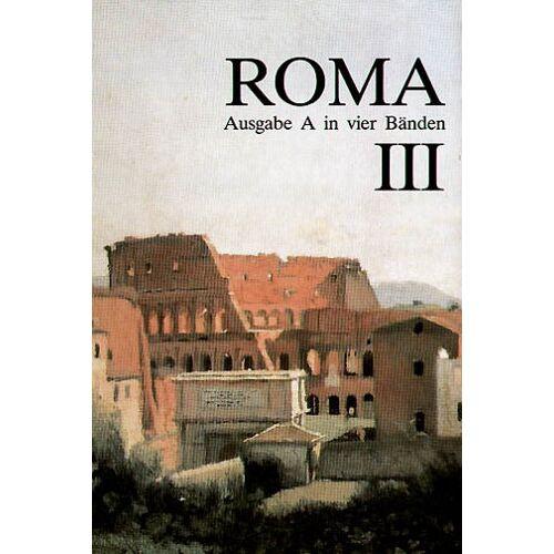 Josef Lindauer - Roma A - neu: Roma, Ausgabe A für Bayern, Bd.3: A III - Preis vom 20.10.2020 04:55:35 h