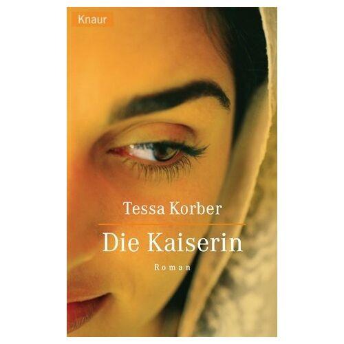 Tessa Korber - Die Kaiserin - Preis vom 14.04.2021 04:53:30 h