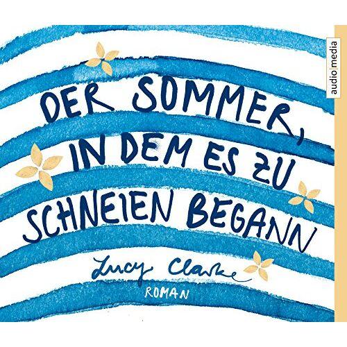 Lucy Clarke - Der Sommer, in dem es zu schneien begann - Preis vom 14.04.2021 04:53:30 h