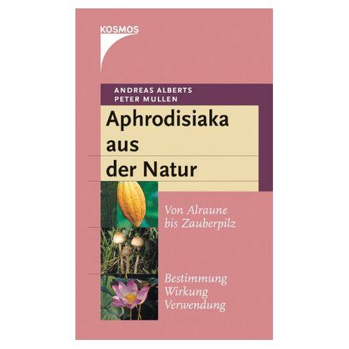 Andreas Alberts - Aphrodisiaka aus der Natur - Preis vom 16.05.2021 04:43:40 h