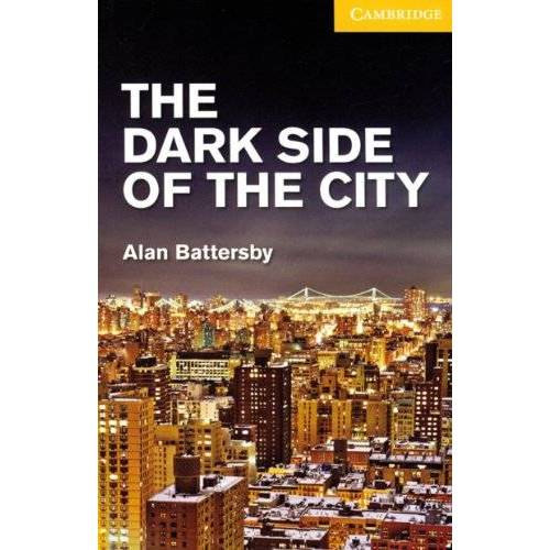 Alan Battersby - The Dark Side of the City - Preis vom 21.10.2020 04:49:09 h