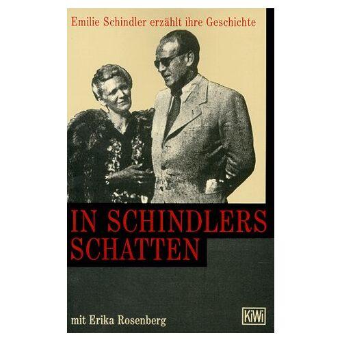 Emilie Schindler - In Schindlers Schatten. - Preis vom 27.02.2021 06:04:24 h