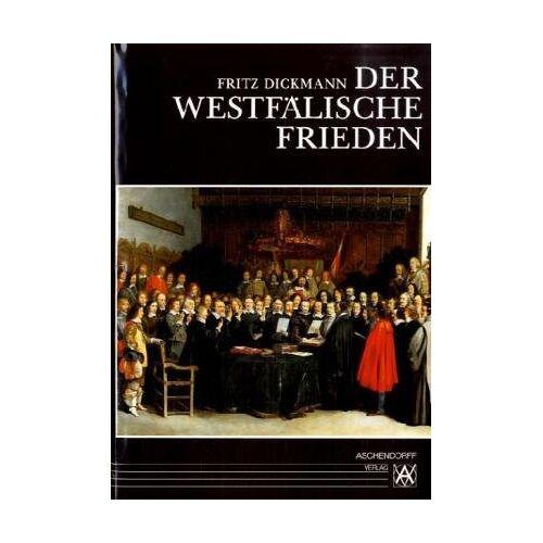 Fritz Dickmann - Der Westfälische Frieden - Preis vom 14.05.2021 04:51:20 h