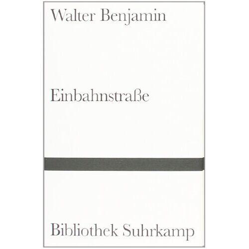 Walter Benjamin - Einbahnstraße - Preis vom 05.05.2021 04:54:13 h