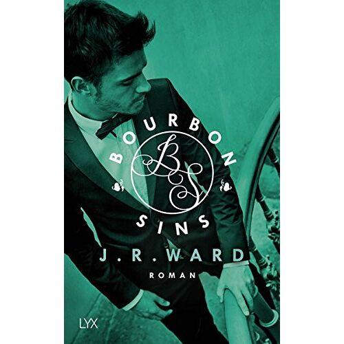 Ward, J. R. - Bourbon Sins (Bourbon Kings, Band 2) - Preis vom 05.09.2020 04:49:05 h