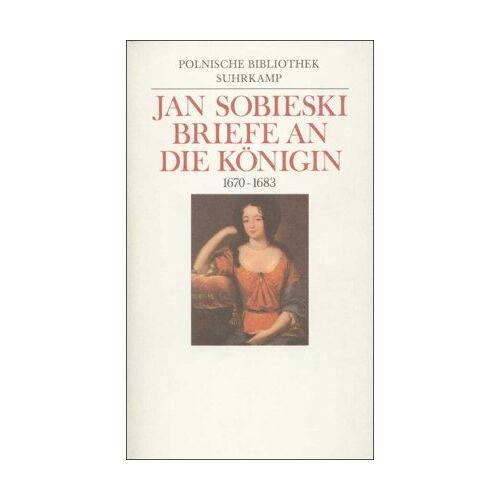 Jan Sobieski - Briefe an die Königin. 1670 - 1683 - Preis vom 20.10.2020 04:55:35 h