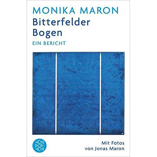 Monika Maron - Bitterfelder Bogen: Ein Bericht - Preis vom 18.04.2021 04:52:10 h