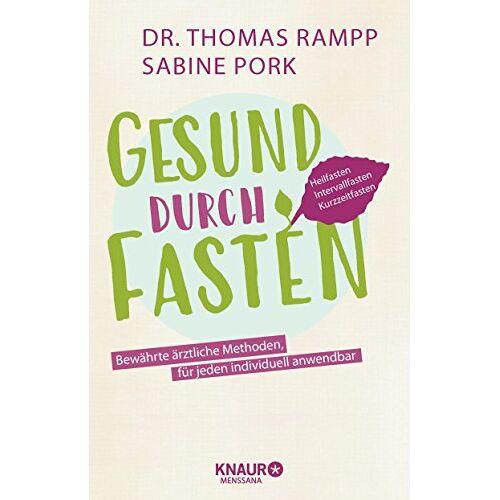 Rampp, Dr. Thomas - Gesund durch Fasten: Heilfasten - Intervallfasten - Kurzzeitfasten - Preis vom 17.04.2021 04:51:59 h