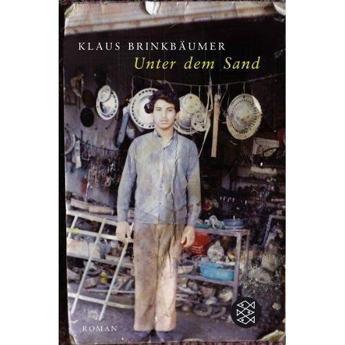Klaus Brinkbäumer - Unter dem Sand: Roman - Preis vom 04.09.2020 04:54:27 h