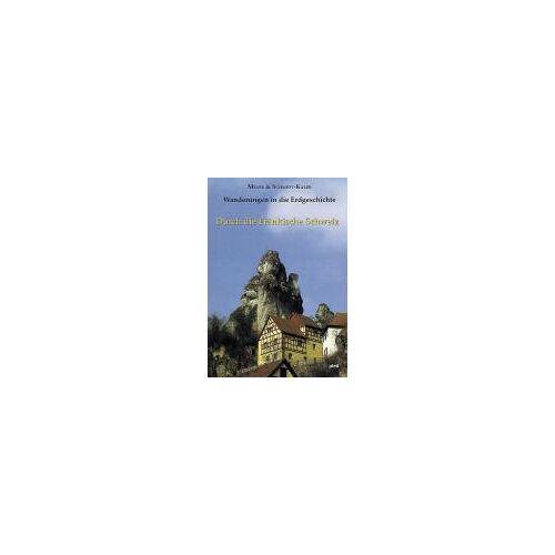 Meyer, Rolf K. F. - Wanderungen in die Erdgeschichte, Bd.5, Durch die Fränkische Schweiz: Wanderungen in die Erdgeschichte (5) - Preis vom 14.04.2021 04:53:30 h