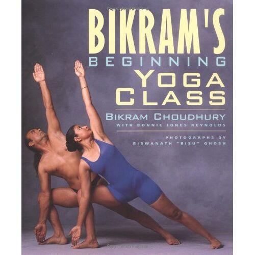 Bikram Choudhury - Bikram's Beginning Yoga Class: Revised and Updated - Preis vom 14.04.2021 04:53:30 h