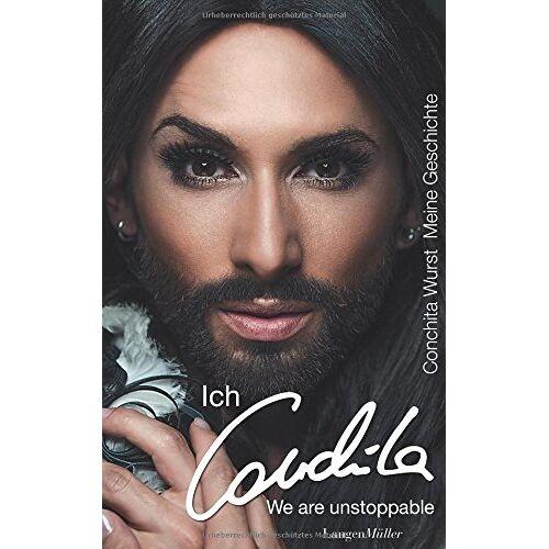 Conchita Wurst - Conchita Wurst: Ich, Conchita - Meine Geschichte. We are unstoppable - Preis vom 18.04.2021 04:52:10 h