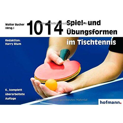 Harry Blum - 1014 Spiel- und Übungsformen im Tischtennis - Preis vom 17.02.2020 06:01:42 h