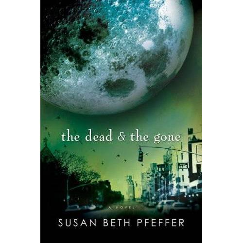 Pfeffer, Susan Beth - Dead and The Gone - Preis vom 21.01.2021 06:07:38 h