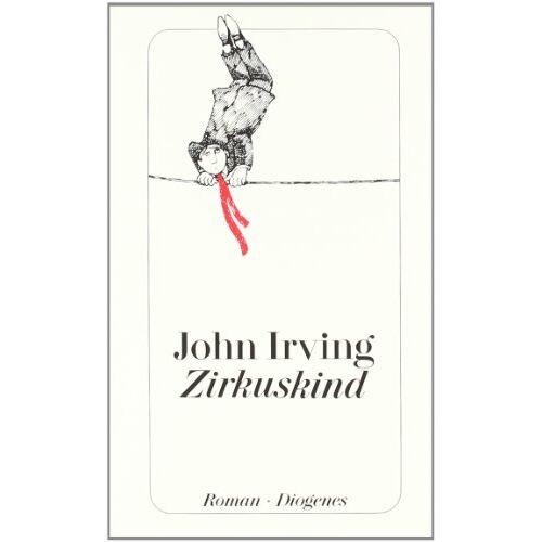 John Irving - Zirkuskind - Preis vom 06.05.2021 04:54:26 h