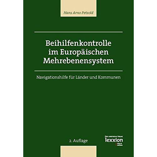 Petzold, Hans Arno - Beihilfenkontrolle im Europäischen Mehrebenensystem - Preis vom 20.10.2020 04:55:35 h