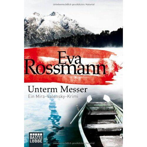 Eva Rossmann - Unterm Messer: Ein Mira-Valensky-Krimi - Preis vom 04.09.2020 04:54:27 h
