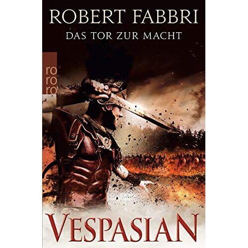 Robert Fabbri - Vespasian. Das Tor zur Macht (Die Vespasian-Reihe, Band 2) - Preis vom 14.04.2021 04:53:30 h