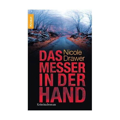 Nicole Drawer - Das Messer in der Hand: Kriminalroman - Preis vom 07.05.2021 04:52:30 h