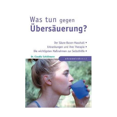 Claudia Schöllmann - Was tun gegen Übersäuerung? - Preis vom 05.09.2020 04:49:05 h