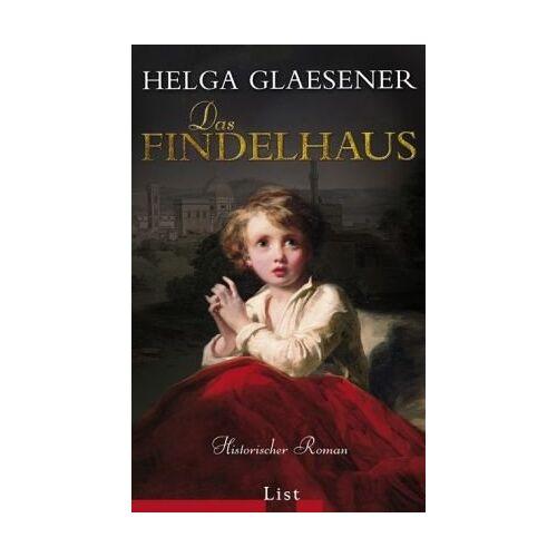 Helga Glaesener - Das Findelhaus - Preis vom 23.02.2021 06:05:19 h
