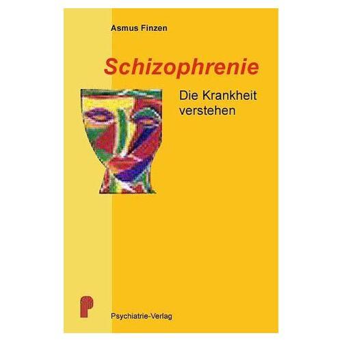 Asmus Finzen - Schizophrenie: Die Krankheit verstehen - Preis vom 10.05.2021 04:48:42 h