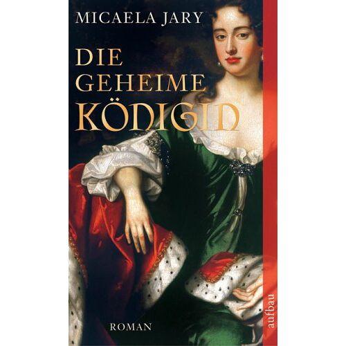 Micaela Jary - Die geheime Königin - Preis vom 22.04.2021 04:50:21 h