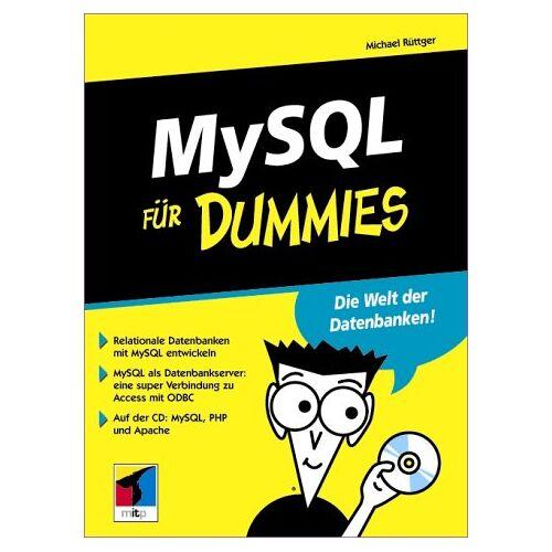 Michael Rüttger - MySQL für Dummies - Preis vom 20.10.2020 04:55:35 h