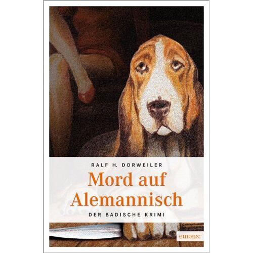 Dorweiler, Ralf H. - Mord auf Alemannisch - Preis vom 20.10.2020 04:55:35 h