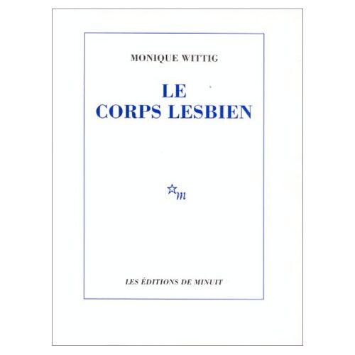 Wittig - Le Corps Lesbien (Romans) - Preis vom 06.05.2021 04:54:26 h