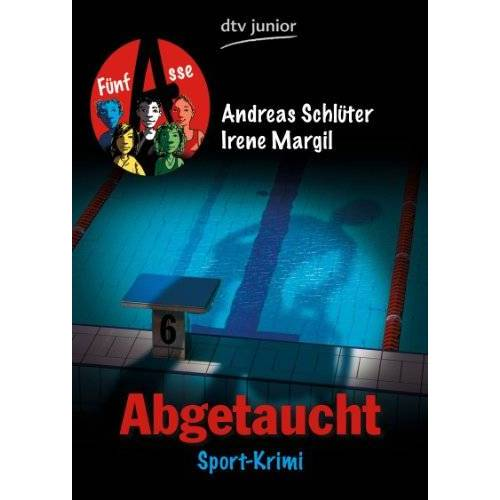 Irene Margil - Abgetaucht Fünf Asse: Sport-Krimi - Preis vom 12.04.2021 04:50:28 h