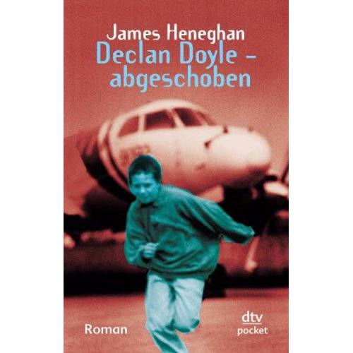 James Heneghan - Declan Doyle - abgeschoben: Roman - Preis vom 06.05.2021 04:54:26 h