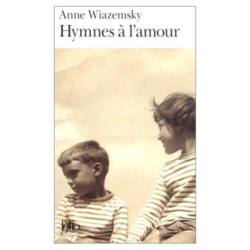 Anne Wiazemsky - Hymnes A L Amour (Folio) - Preis vom 27.02.2021 06:04:24 h
