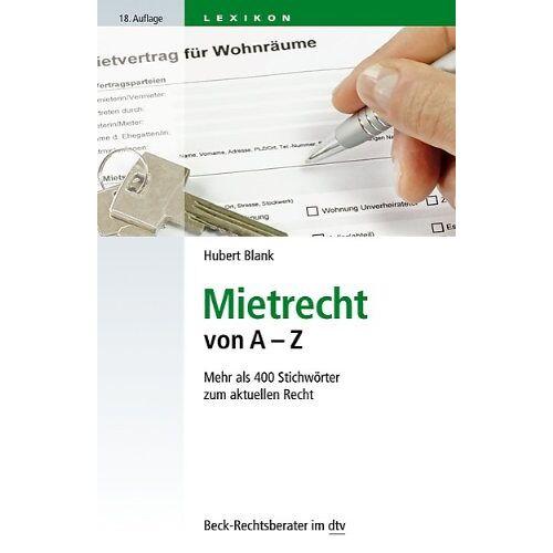 Hubert Blank - Mietrecht von A - Z: Mehr als 450 Stichwörter zum aktuellen Recht - Preis vom 09.05.2021 04:52:39 h