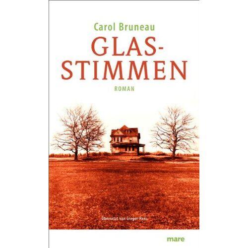 Carol Bruneau - Glasstimmen - Preis vom 03.09.2020 04:54:11 h