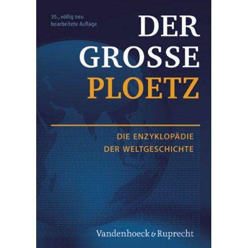 - Der Große Ploetz: Die Enzyklopädie der Weltgeschichte (Der Grosse Ploetz) - Preis vom 31.03.2020 04:56:10 h