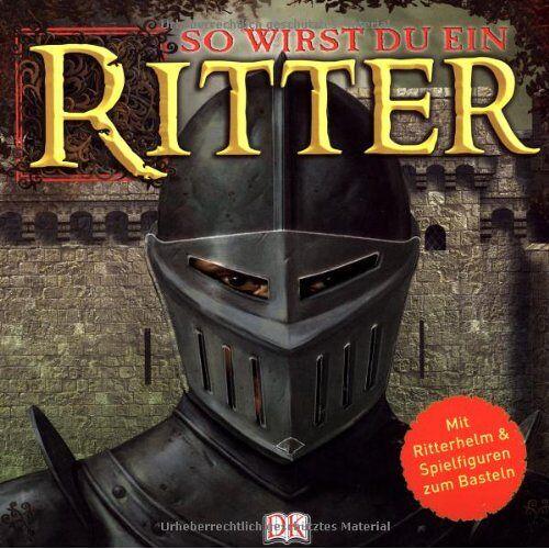 - So wirst du ein Ritter. Mit Ritterhelm & Spielfiguren zum Basteln: Mit Ritterhelm und Spielfiguren zum Basteln - Preis vom 19.10.2020 04:51:53 h