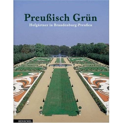 Stiftung Preussischer Schlösser und Gärten - Preußisch Grün - Preis vom 21.10.2020 04:49:09 h