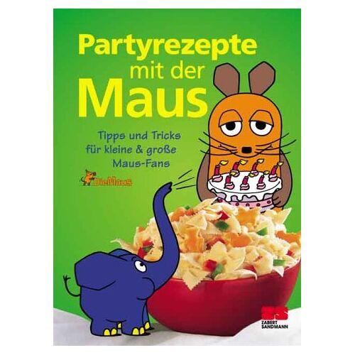 Habisreutinger, Julei M. - Partyrezepte mit der Maus. Tipps und Tricks für kleine und große Maus-Fans - Preis vom 20.10.2020 04:55:35 h