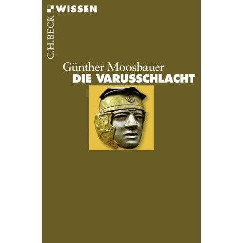 Günther Moosbauer - Die Varusschlacht - Preis vom 22.02.2021 05:57:04 h