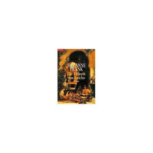 Suzanne Frank - Time-Travel-Triologie: Die Hüterin von Jericho: Roman: BD 3 - Preis vom 15.04.2021 04:51:42 h