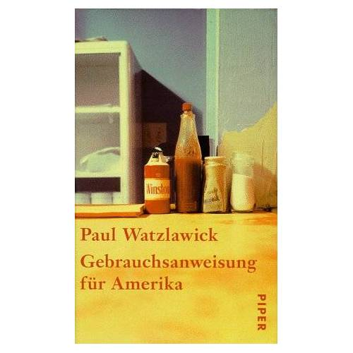 Paul Watzlawick - Gebrauchsanweisung für Amerika - Preis vom 27.10.2020 05:58:10 h