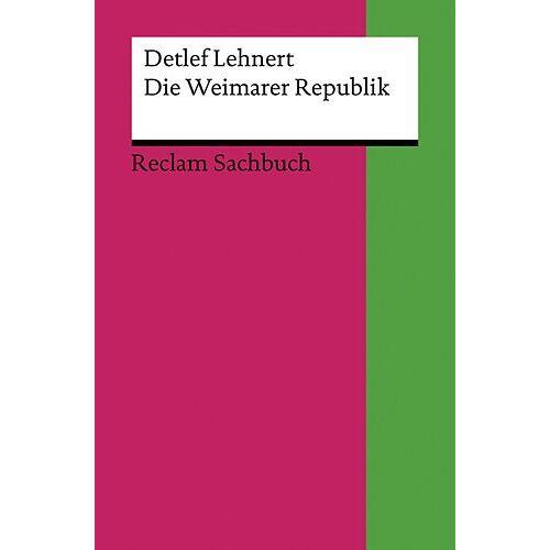Detlef Lehnert - Die Weimarer Republik - Preis vom 18.04.2021 04:52:10 h