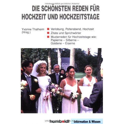Yvonne Thalheim - Die schönsten Reden für Hochzeit und Hochzeitstage - Preis vom 19.02.2020 05:56:11 h