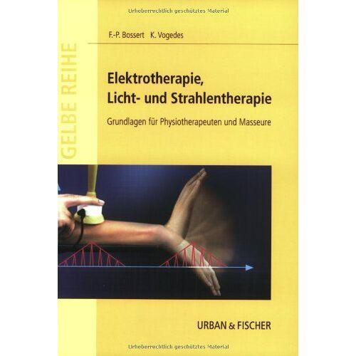 Frank-P Bossert - Elektrotherapie, Licht- und Strahlentherapie - Preis vom 24.10.2020 04:52:40 h