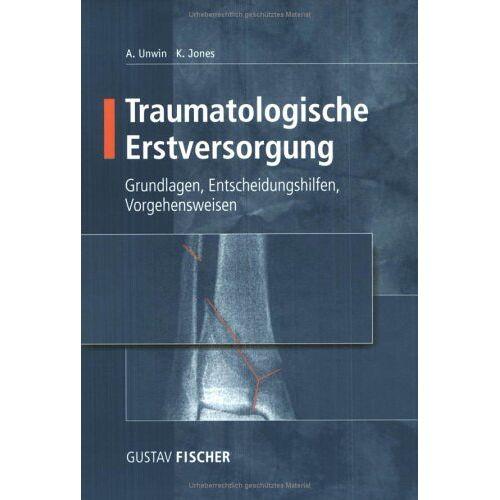 Andrew Unwin - Traumatologische Erstversorgung - Preis vom 05.09.2020 04:49:05 h