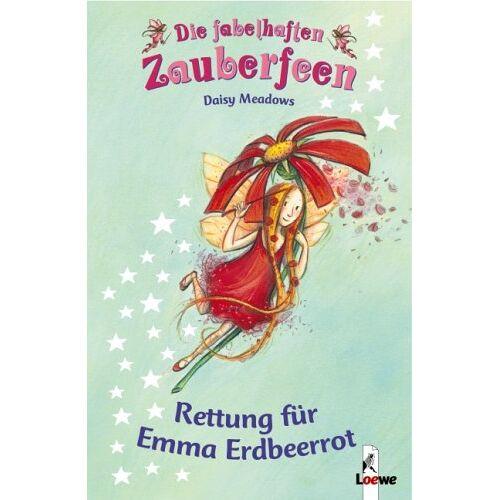 Daisy Tech Die fabelhaften Zauberfeen 01. Rettung für Emma Erdbeerrot - Preis vom 20.10.2020 04:55:35 h